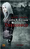 Kiernan, Caitlin R.: Threshold