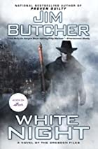 White Night (The Dresden Files, Book 9) by…