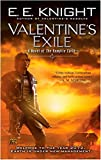 Knight, E. E.: Valentine's Exile: A Novel of the Vampire Earth