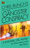 Bunch, Chris: Chris Bunch's The Gangster Conspiracy