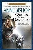 Bishop, Anne: Queen of the Darkness (Black Jewels, Book 3)