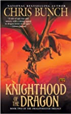 Knighthood of the Dragon: Dragonmaster, Book…
