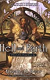Bear, Elizabeth: Hell and Earth: A Novel of the Promethean Age