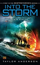 Into the Storm: Destroyermen, Book I by…