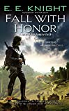 Knight, E. E.: Fall with Honor