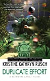 Rusch, Kristine Kathryn: Duplicate Effort: A Retrieval Artist Novel (Retrieval Artist Novels)