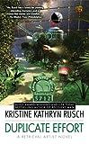 Rusch, Kristine Kathryn: Duplicate Effort: A Retrieval Artist Novel (Retrieval Artist Novels)
