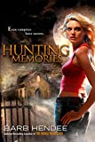 Hendee, Barb: Hunting Memories: A Vampire Memories Novel