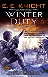 E. E. Knight: Winter Duty: A Novel of the Vampire Earth