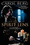 Berg, Carol: The Spirit Lens: A Novel of the Collegia Magica