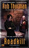 Thurman, Rob: Roadkill (Cal Leandros, Book 5)
