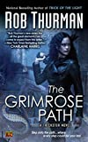 Thurman, Rob: The Grimrose Path (Trickster, Book 2)
