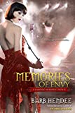 Hendee, Barb: Memories of Envy: A Vampire Memories Novel