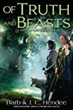 Hendee, Barb: Of Truth and Beasts: A Novel of the Noble Dead
