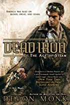 Dead Iron: The Age of Steam (Cedar Hunt) by…