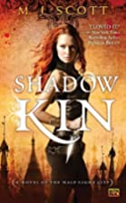 Shadow Kin (Novel of the Half-Light City) by…