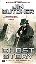 Ghost Story: A Novel of the Dresden Files by…