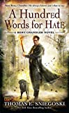 Sniegoski, Thomas E.: A Hundred Words for Hate: A Remy Chandler Novel