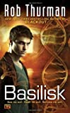 Thurman, Rob: Basilisk