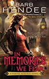 Hendee, Barb: In Memories We Fear: A Vampire Memories Novel