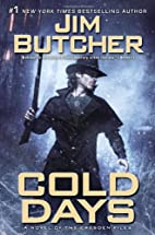 Cold Days: A Novel of the Dresden Files by…