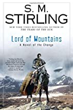 Lord of Mountains by S. M. Stirling