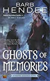 Hendee, Barb: Ghosts of Memories: A Vampire Memories Novel