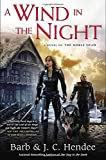 Hendee, Barb: A Wind in the Night: A Novel of the Noble Dead