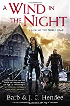 A Wind in the Night: A Novel of the Noble…