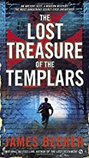 The Lost Treasure of the Templars by James…