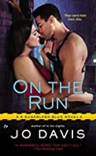 On the Run: A Sugarland Blue Novel by Jo…