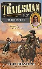 Six-Gun Inferno by Jon Sharpe