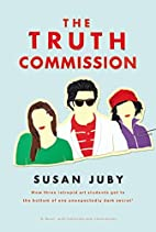 The Truth Commission by Susan Juby