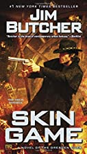 Skin Game: A Novel of the Dresden Files by…