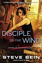 Disciple of the Wind: A Novel of the Fated…