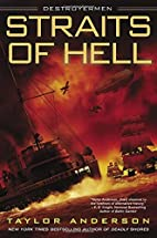 Straits of Hell: Destroyermen by Taylor…
