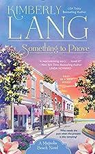 Something to Prove: A Magnolia Beach Novel…