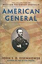 American General: The Life and Times of…