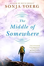 The Middle of Somewhere by Sonja Yoerg