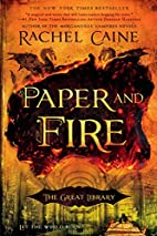 Paper and Fire (The Great Library) by Rachel…