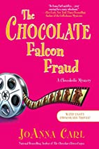 The Chocolate Falcon Fraud by JoAnna Carl