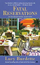 Fatal Reservations by Lucy Burdette