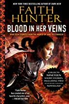 Blood in Her Veins: Nineteen Stories from…