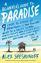 A Beginner's Guide to Paradise: 9 Steps to…