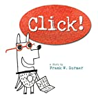 Click! by Frank W. Dormer