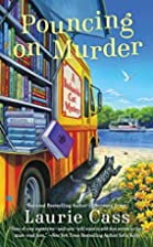 Pouncing on Murder by Laurie Cass