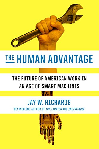 the-human-advantage-the-future-of-american-work-in-an-age-of-smart-machines