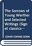 Goethe, Johann Wolfgang Von: The Sorrows of Young Werther: Easyread Comfort Edition