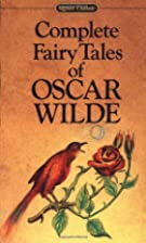 Complete Fairy Tales of Oscar Wilde by Oscar…