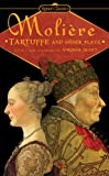 Moliere: Tartuffe and Other Plays